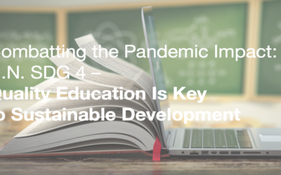 Combatting the Pandemic Impact: Quality Education Is Key to Sustainable Development